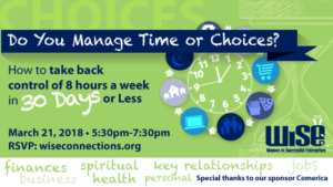 Do you manage your time or choicesWISE Event Grand Rapdis