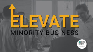 ELEVATE Minority Business /orange and black text on a grayscale background of a meeting/